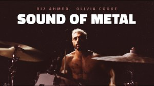 """Promotional poster for the film """"Sound of Metal."""" Ruben, a hispanic man with hair dyed blonde, is shirtless and ready to play his drumset. He has a somewhat fearful, uncertain look in his eyes."""